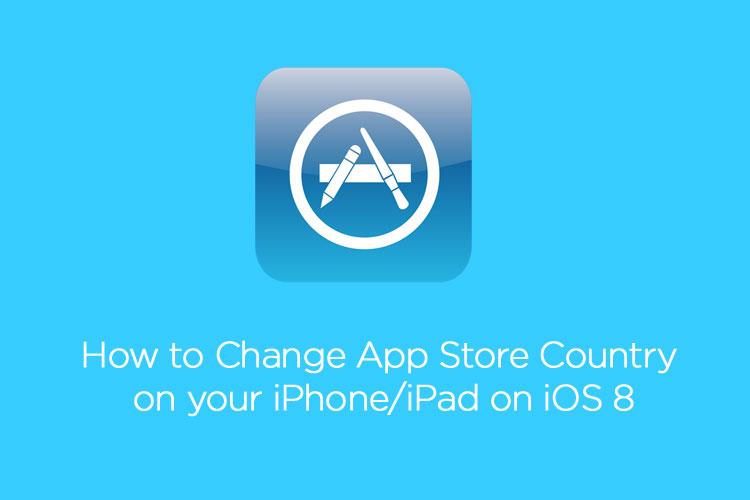 Hướng dẫn đổi App Store - iPhone sang nước khác