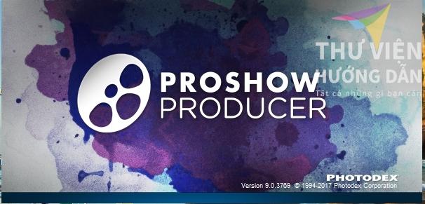 Hướng dẫn cài đặt Proshow Producer 9.0.3769
