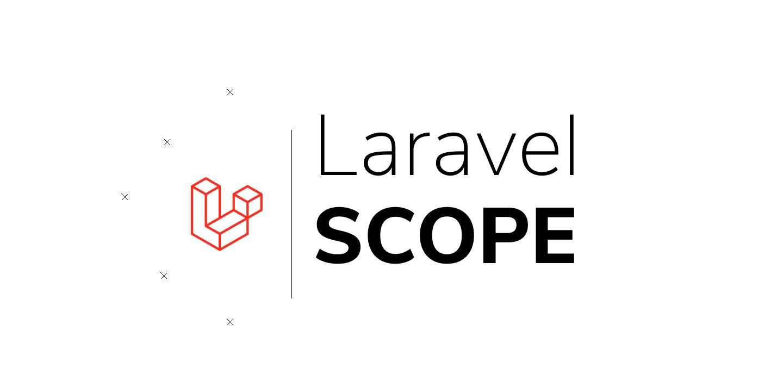 Mẹo Laravel - Tái sử dụng Scope trong Model