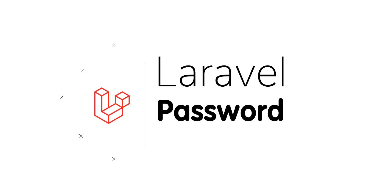 Mẹo Laravel - Nhanh chóng và dễ dàng từ chối hầu hết các mật khẩu thường dùng