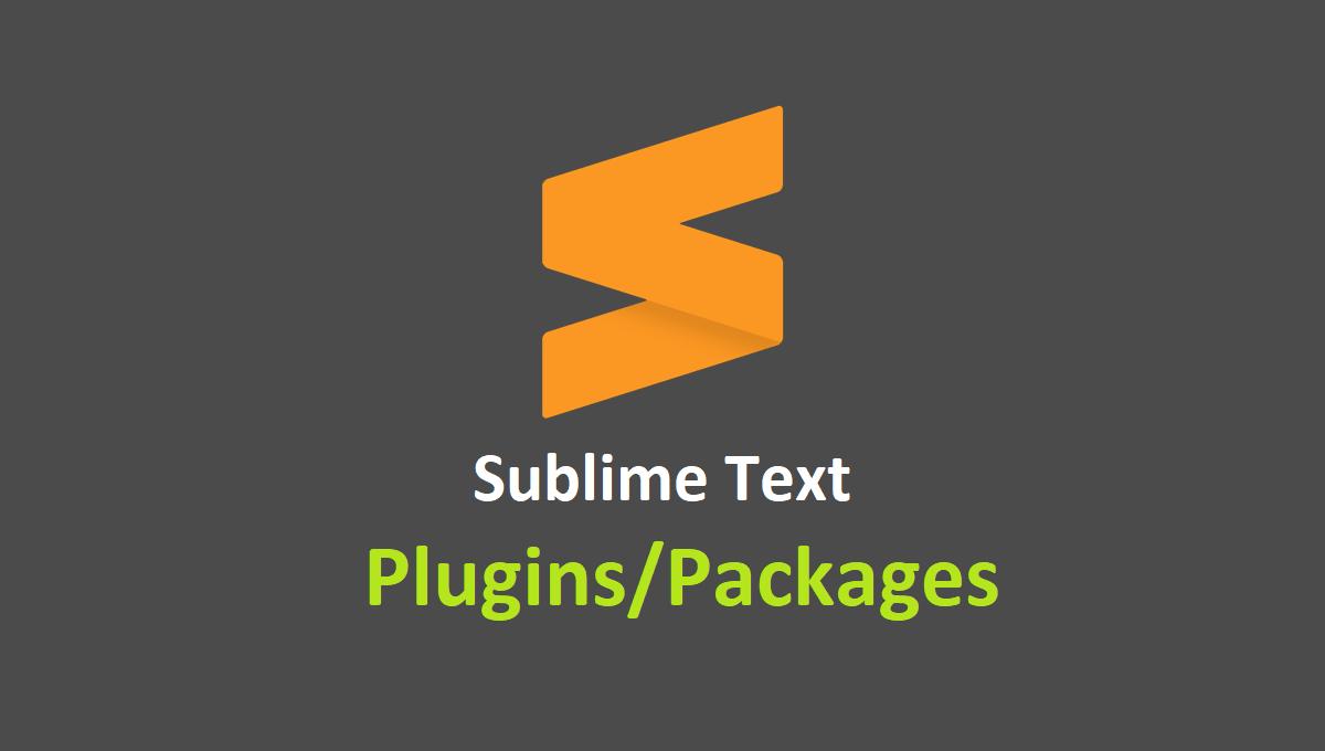 Tổng hợp các plugins cần thiết trong Sublime Text