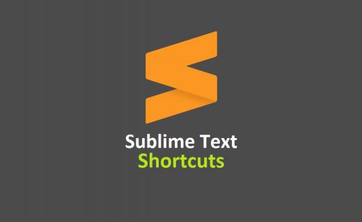 Tổng hợp các phím tắt trong sublime text